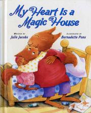 Cover art for MY HEART IS A MAGIC HOUSE