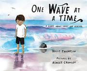 ONE WAVE AT A TIME by Holly Thompson