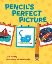 PENCIL'S PERFECT PICTURE by Jodi McKay