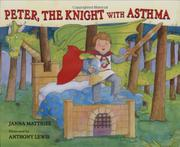 PETER, THE KNIGHT WITH ASTHMA by Janna Matthies