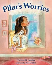 PILAR'S WORRIES by Victoria M. Sanchez