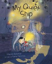 MY QUIET SHIP by Hallee Adelman