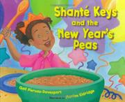 SHANTÉ KEYS AND THE NEW YEAR'S PEAS by Gail Piernas-Davenport
