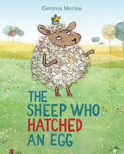 THE SHEEP WHO HATCHED AN EGG by Gemma Merino