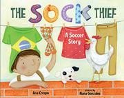 THE SOCK THIEF by Ana Crespo