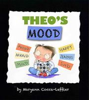 THEO'S MOOD by Maryann Cocca-Leffler
