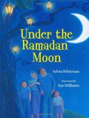 UNDER THE RAMADAN MOON by Sylvia Whitman