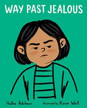 WAY PAST JEALOUS by Hallee Adelman