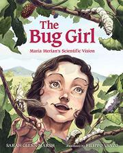 THE BUG GIRL by Sarah Glenn Marsh