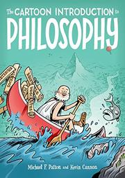THE CARTOON INTRODUCTION TO PHILOSOPHY by Michael F. Patton