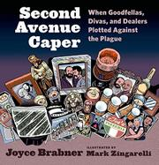 SECOND AVENUE CAPER by Joyce Brabner