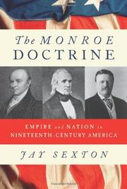 THE MONROE DOCTRINE by Jay Sexton