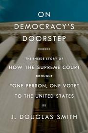 ON DEMOCRACY'S DOORSTEP by J. Douglas Smith