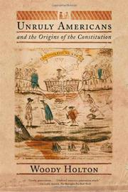 Cover art for UNRULY AMERICANS AND THE ORIGINS OF THE CONSTITUTION