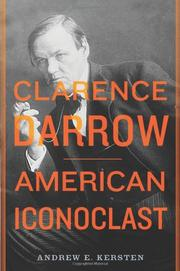 CLARENCE DARROW by Andrew E. Kersten