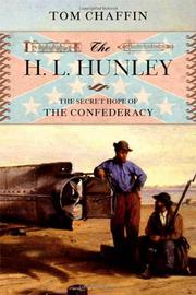 THE H.L. HUNLEY by Tom Chaffin