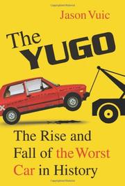 THE YUGO by Jason Vuic