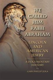 WE CALLED HIM RABBI ABRAHAM by Gary Phillip Zola