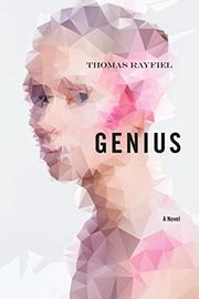 GENIUS by Thomas Rayfiel