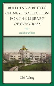 Cover art for Building a Better Chinese Collection for the Library of Congress