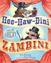 HEE-HAW-DINI AND THE GREAT ZAMBINI by Kim Kennedy