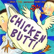 CHICKEN BUTT! by Erica S. Perl