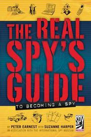 Cover art for THE REAL SPY'S GUIDE TO BECOMING A SPY