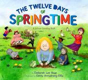THE TWELVE DAYS OF SPRINGTIME by Deborah Lee Rose