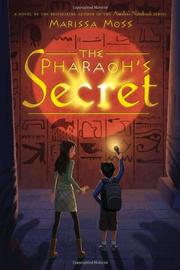 THE PHARAOH'S SECRET by Marissa Moss
