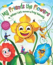 MY FRIENDS THE FLOWERS by William Lach