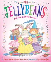 THE JELLYBEANS AND THE BIG BOOK BONANZA by Laura Numeroff