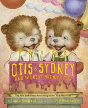 OTIS & SYDNEY AND THE BEST BIRTHDAY EVER by Laura Numeroff