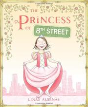 THE PRINCESS OF 8TH STREET by Linas Alsenas