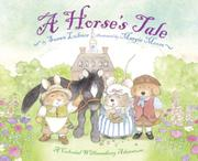 A HORSE'S TALE by Susan Lubner