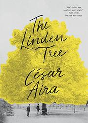 THE LINDEN TREE by César Aira