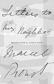 LETTERS TO HIS NEIGHBOR by Marcel Proust