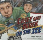 Book Cover for CASEY AND DEREK ON THE ICE