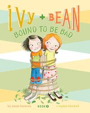 Cover art for IVY AND BEAN BOUND TO BE BAD