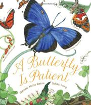 Book Cover for A BUTTERFLY IS PATIENT
