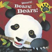 BEARS! BEARS! BEARS! by Bob Barner