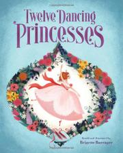 Cover art for TWELVE DANCING PRINCESSES