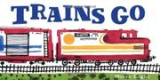 Book Cover for TRAINS GO