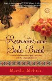 ROSEWATER AND SODA BREAD by Marsha Mehran