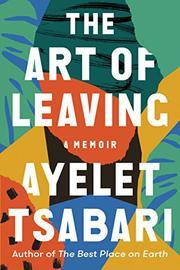 THE ART OF LEAVING by Ayelet Tsabari