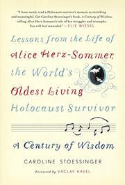 A CENTURY OF WISDOM by Caroline Stoessinger