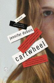 CARTWHEEL by Jennifer duBois