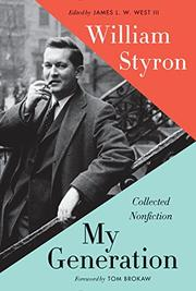 MY GENERATION by William Styron