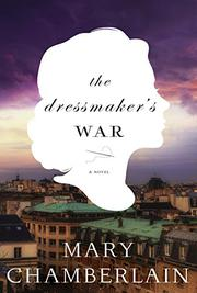 THE DRESSMAKER'S WAR by Mary Chamberlain