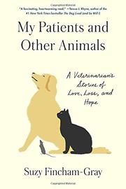 MY PATIENTS AND OTHER ANIMALS by Suzanne Fincham-Gray
