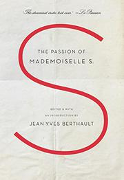 THE PASSION OF MADEMOISELLE S. by Jean-Yves Berthault